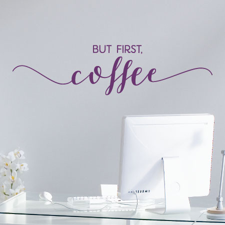 but first coffee calligraphy wall quotes decal com