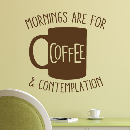 Coffee And Contemplation Wall Quotes Decal Wallquotescom