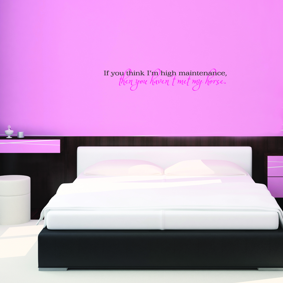 You Havent Met My Horse Wall Quotes Decal WallQuotescom - Wall decals above bed