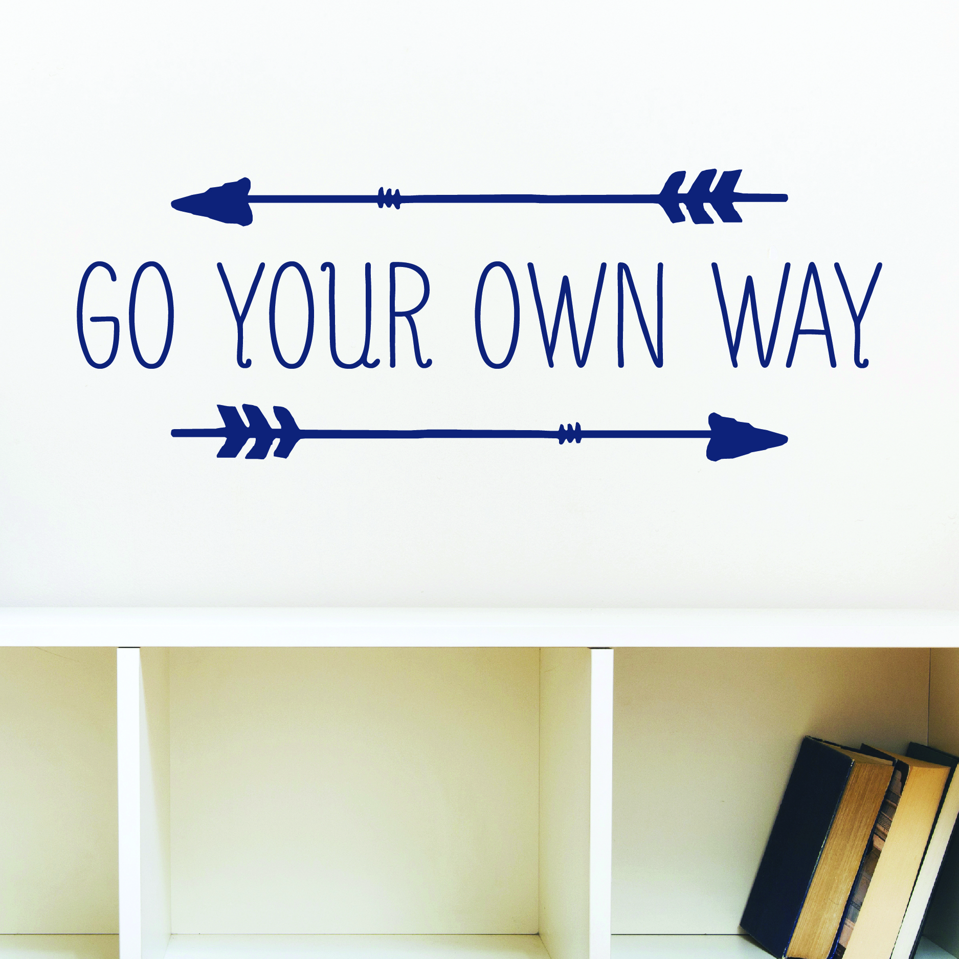 Go Your Own Way Wall Quotes Decal Wallquotes Com
