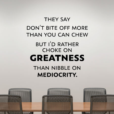 Choke On Greatness Wall Quotes™ Decal | WallQuotes.com