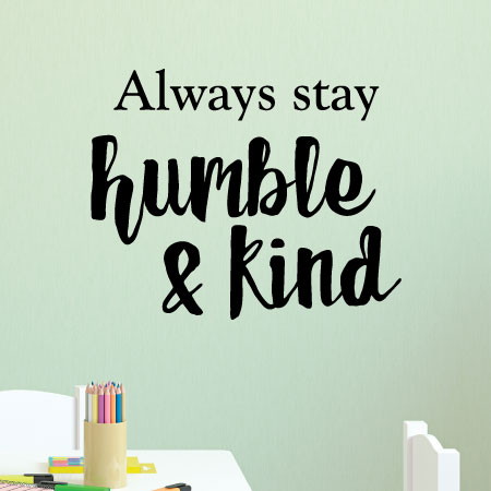 Humble And Kind Wall Quotes Decal Wallquotescom