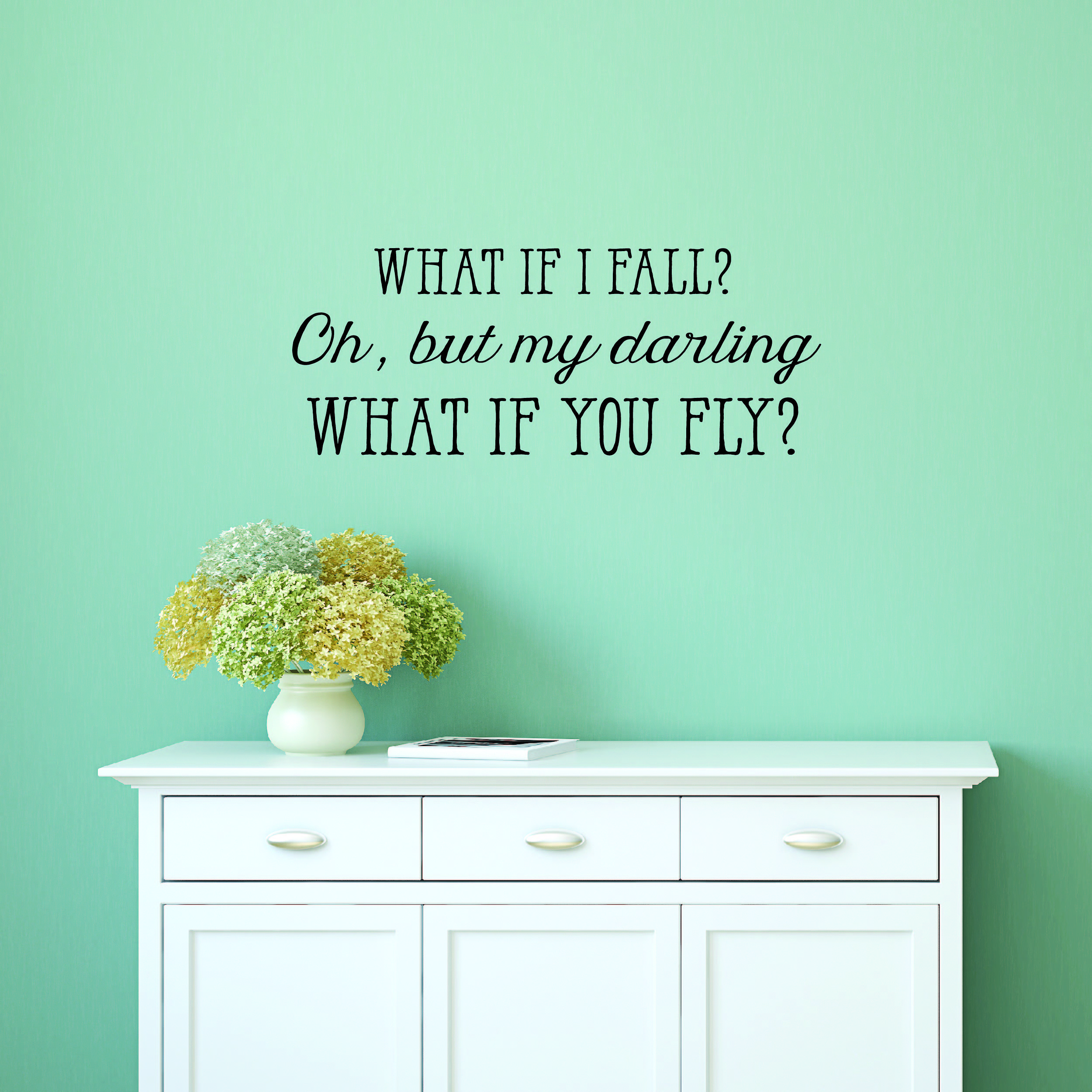 What If I Fall Wall Quotes Decal Wallquotescom