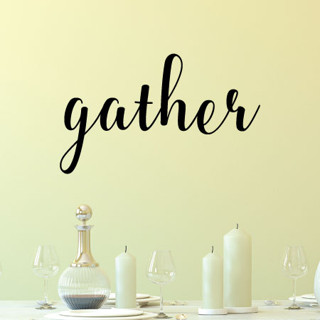 Gather Wall Quotes Decal WallQuotescom - Dining room vinyl wall quotes