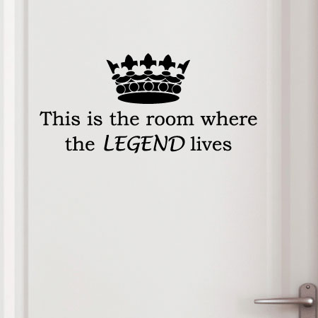 Where The Legend Lives Wall Quotes Decal Wallquotes Com
