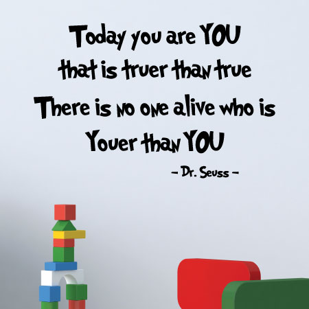 No One Alive Youer Than You Wall Quotes Decal Wallquotescom