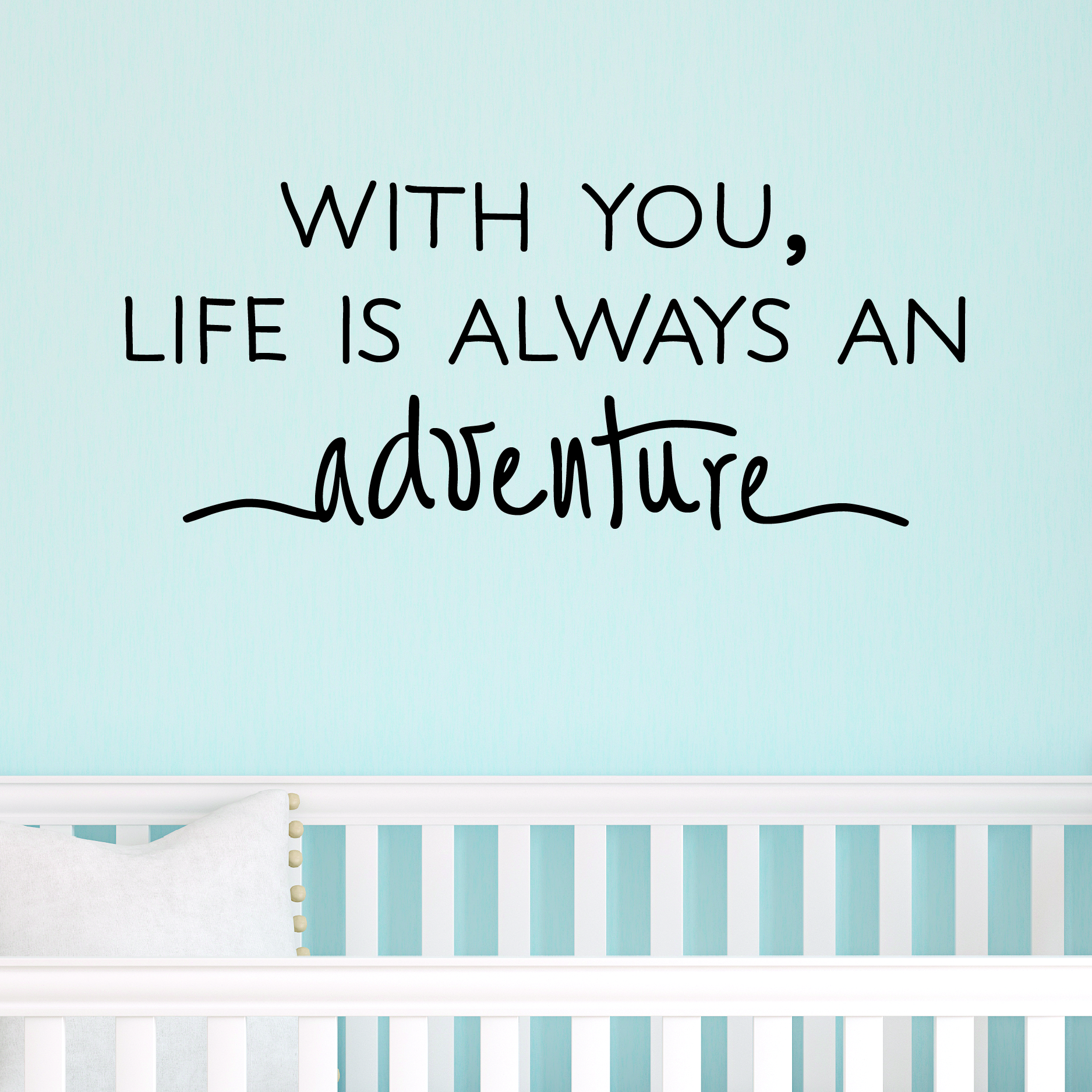 Quotes For Kids About Life Life Is Always An Adventure Wall Quotes™ Decal  Wallquotes