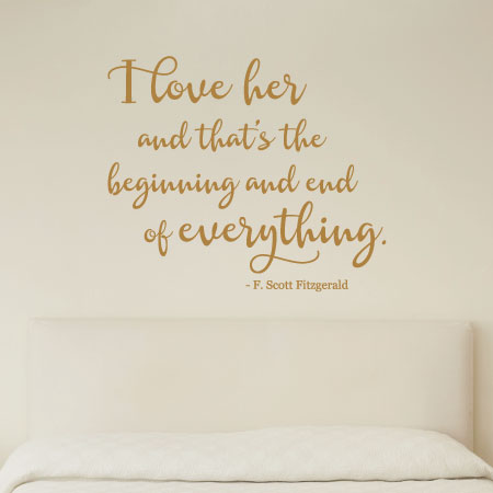 Love Quotes F Scott Fitzgerald Best Love Is The Beginning And End Of Everything Wall Quotes™ Decal