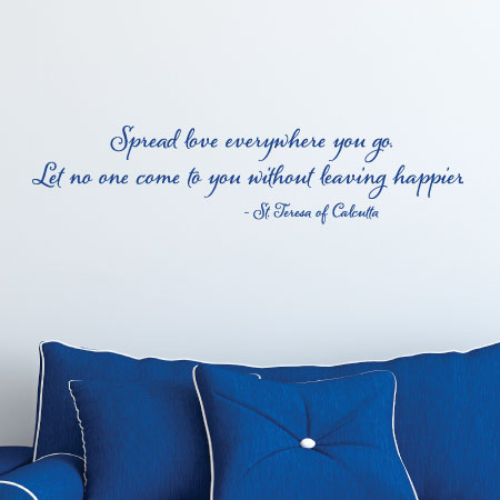 Spread Love Wherever You Go Wall Quotes Decal Wallquotes Com