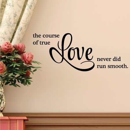 Course of True Love Wall Quotes™ Decal | WallQuotes.com