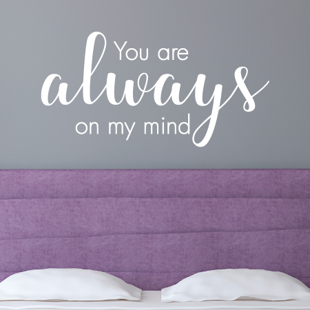 Wall Vinyl Quote I Will Always Be Yours Quote From By T