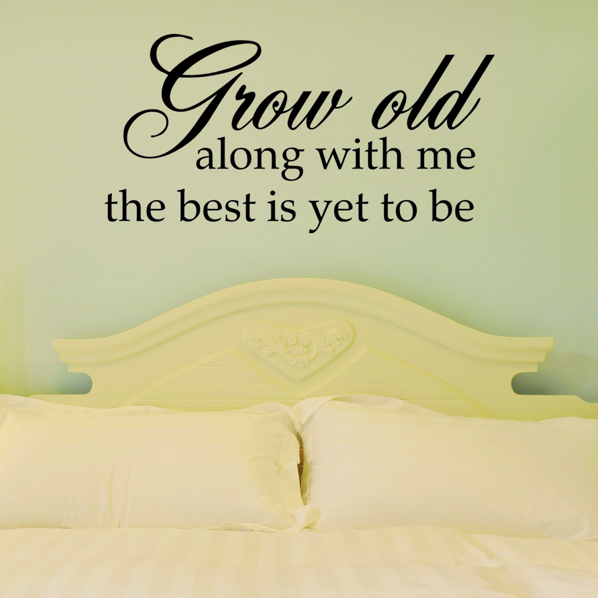 Love Wall Quotes Grow Old With Me Wall Quotes™ Decal  Wallquotes