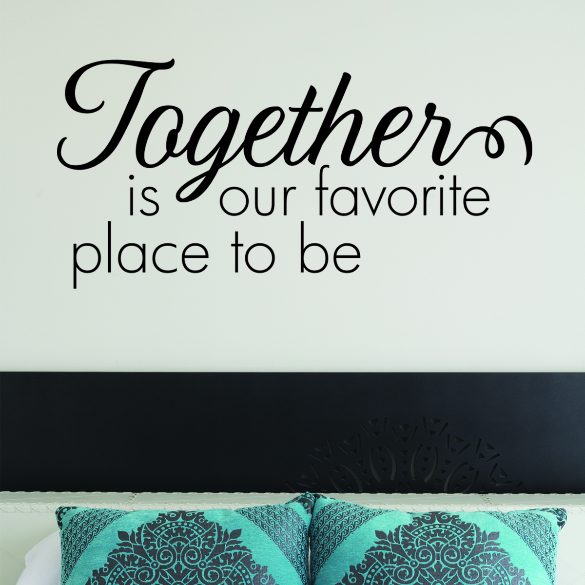 Together Is Our Favorite Place Wall Quotes Decal