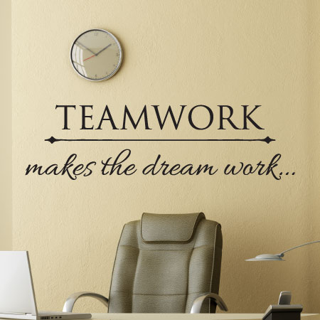 Teamwork Makes The Dream Work Office Desk Wall Quotes Vinyl Decal Professional Progress Motivation