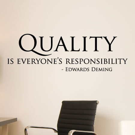 Quality Is Everyone S Responsibility Edwards Deming Wall Quotes Vinyl Lettering Decal Office Professional Desk
