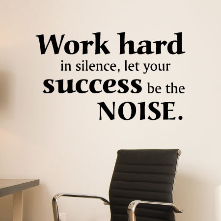 work hard in silence wall quotes™ decal | wallquotes