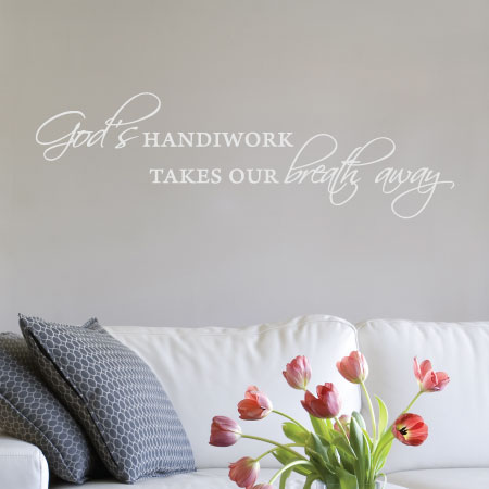 God S Handiwork Wall Quotes Decal Wallquotes Com