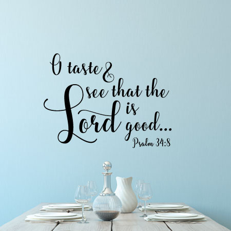 The Lord Is Good Wall Quotes™ Decal | WallQuotes.com
