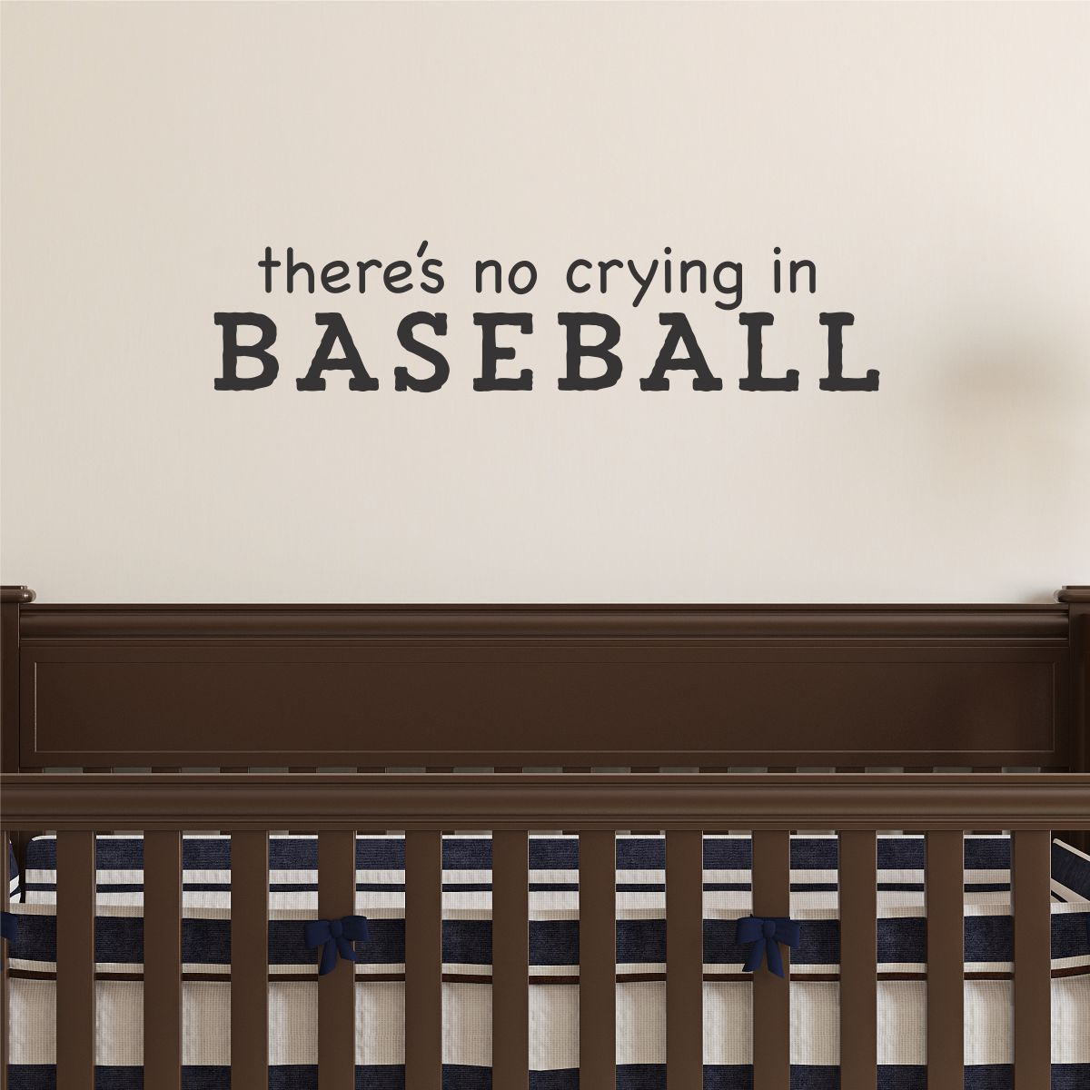 No Crying In Baseball Wall QuotesTM Decal