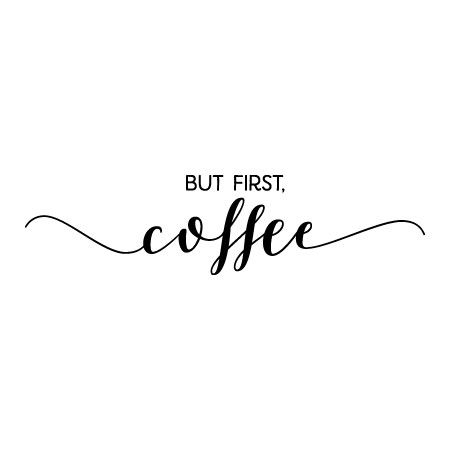 But First Coffee Calligraphy Wall Quotes Decal