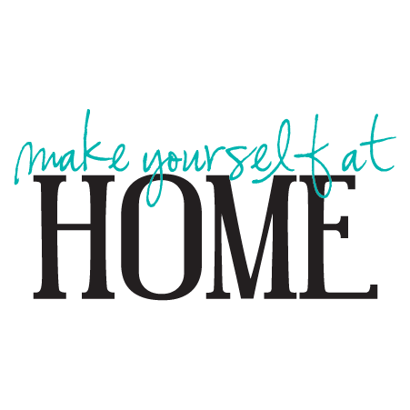 make yourself at home wall quotes decal. Black Bedroom Furniture Sets. Home Design Ideas