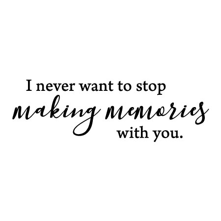 making memories you wall quotes decal com