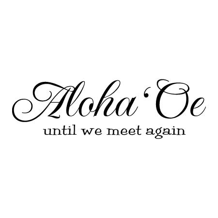 hawaiian translation till we meet again
