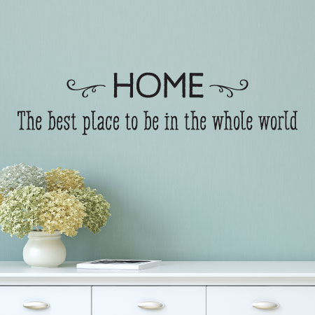 Best place in the whole world wall quotes decal Home is the best place in the world quotes