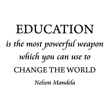 quote education is the most powerful weapon