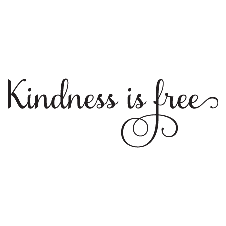 Kindness Is Free Wall Quotes Decal Wallquotes Com