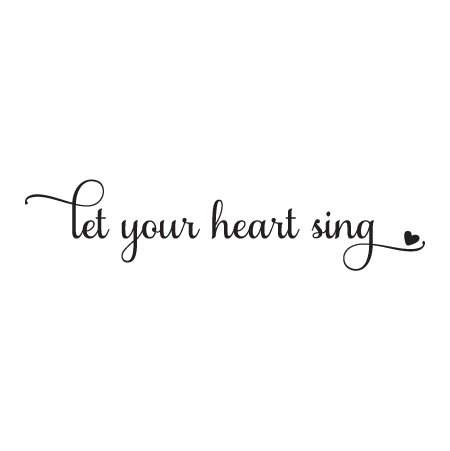 Let Your Heart Sing Wall Quotes Decal Wallquotes Com