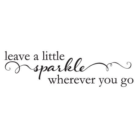 Leave A Little Sparkle Wall Quotes Decal Wallquotes Com