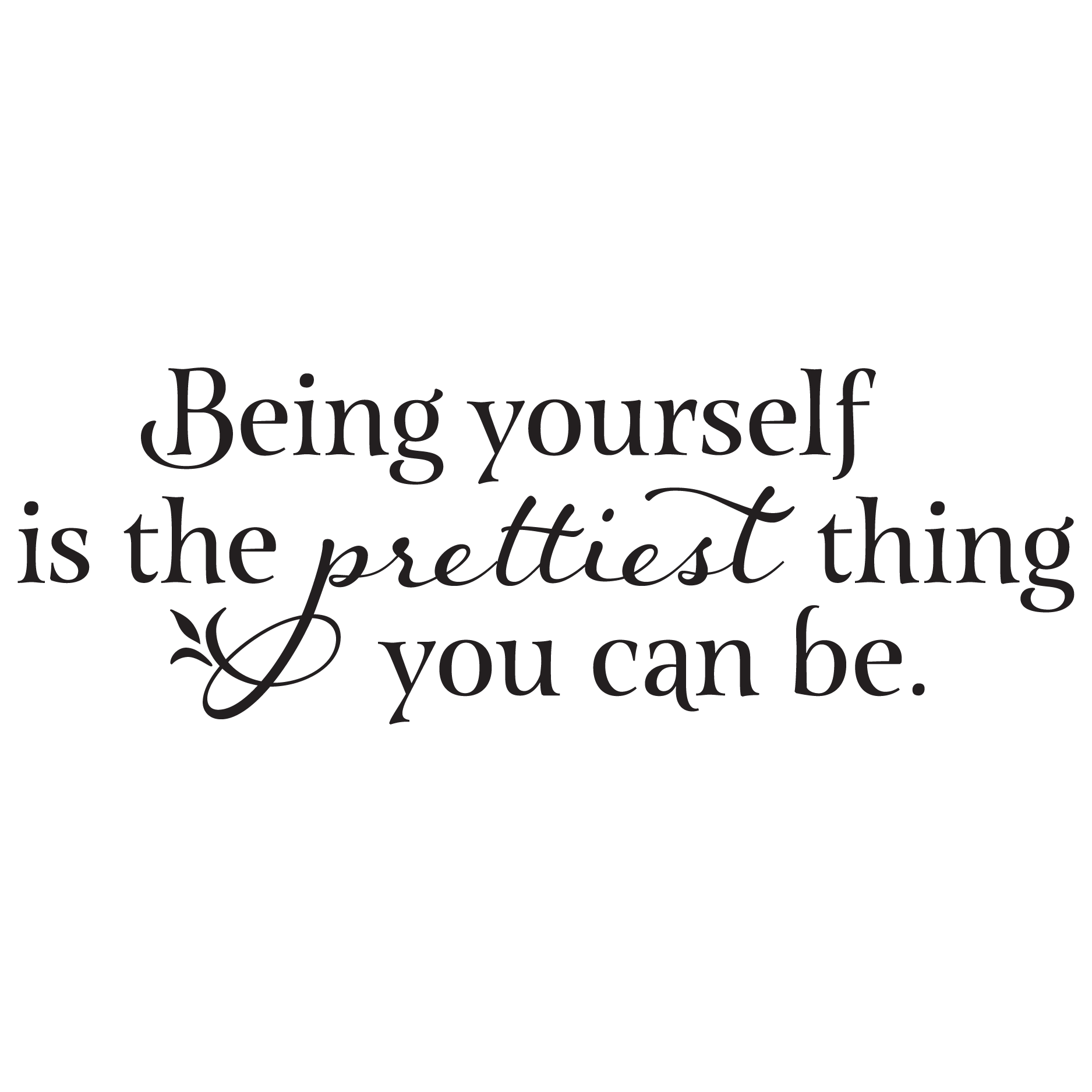 Prettiest Thing Wall Quotes Decal Wallquotes Com
