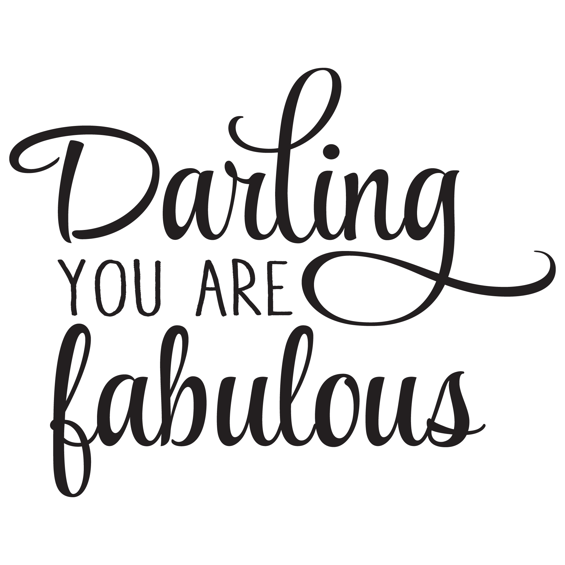 darling you are fabulous wall quotes decal wallquotes