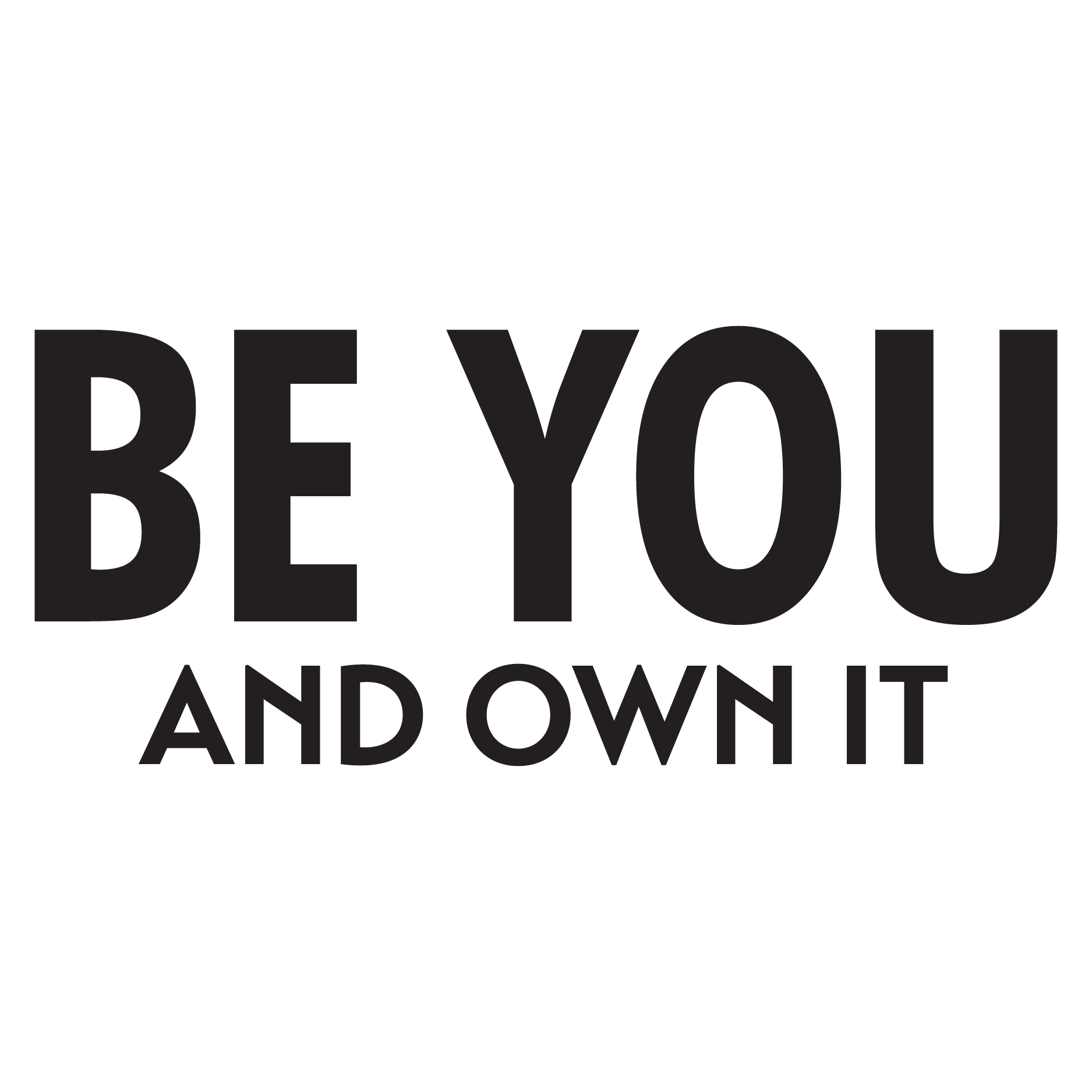Be You And Own It Girls Wall Quotes™ Decal | WallQuotes.com