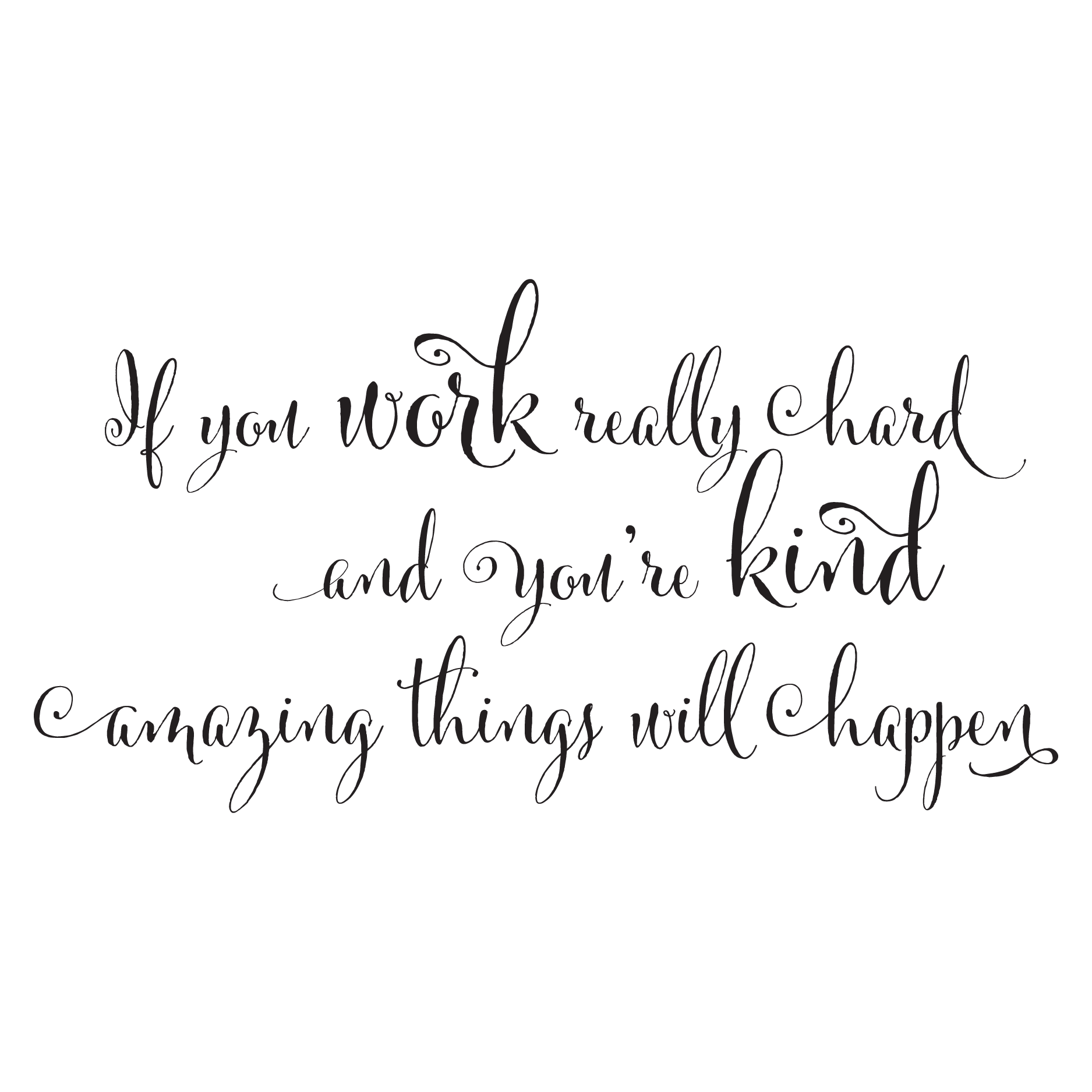 You Re Amazing Words: If You Work Really Hard Wall Quotes™ Decal