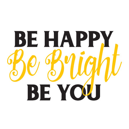 Be Happy Be Bright Be You Wall Quotes Vinyl Lettering Wall Decal Confidence  Unique Be Yourself