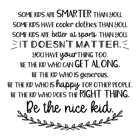 Image result for some kids are smarter than you quote