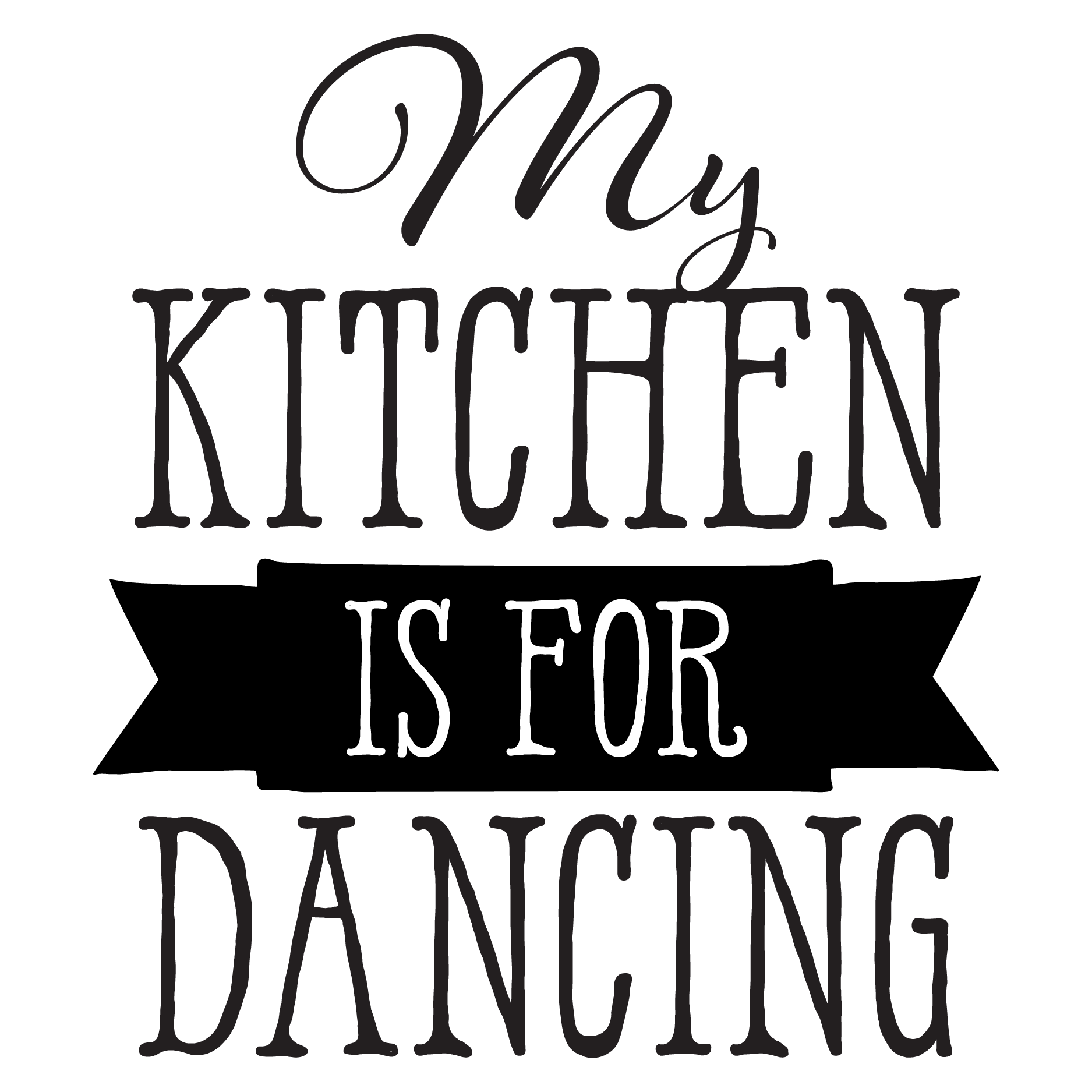 Quotes For The Kitchen: My Kitchen Is For Dancing Wall Quotes™ Decal