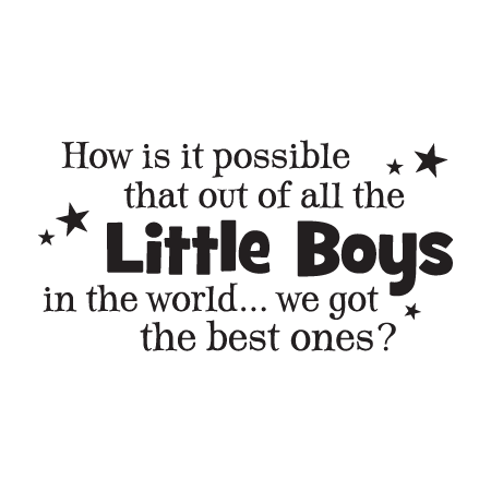 We Got The Best Little Boys Wall Quotes™ Decal | WallQuotes.com
