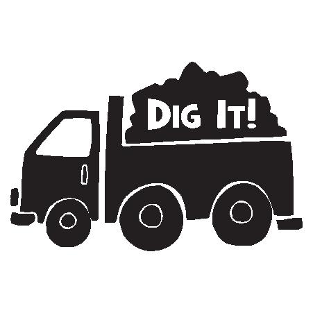 Dig It Dumptruck Wall Quotes Decal Wallquotes Com