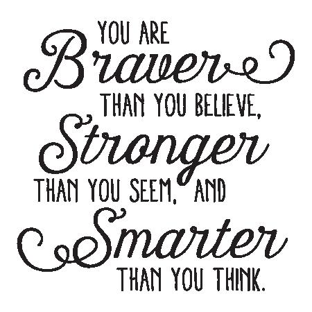 Výsledek obrázku pro motivational quotes smarter than you think stronger