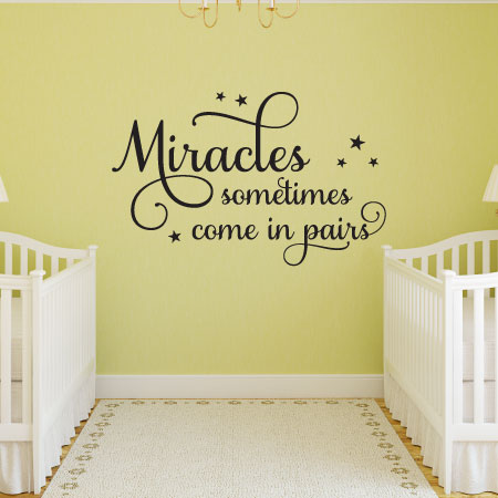 Miracles Come In Pairs Twins Nursery Wall Quotes™ Decal | WallQuotes.com