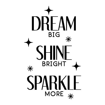 Dream Shine Sparkle Wall Quotes™ Decal | WallQuotes.com