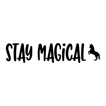 Stay Magical Wall Quotes Decal Wallquotes Com