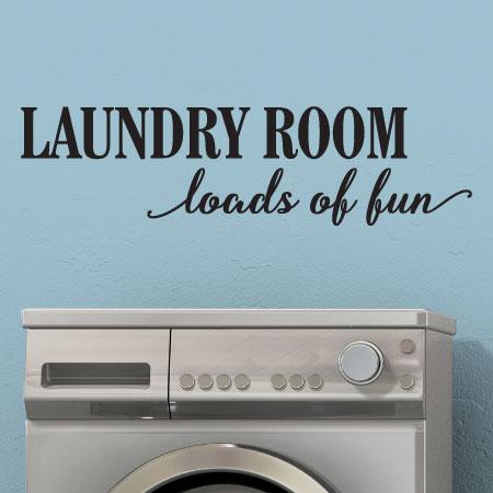 The Laundry Room Loads Of Fun Decal Alluring Laundry Loads Of Fun Wall Quotes™ Decal  Wallquotes Design Decoration