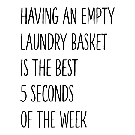 Empty Laundry Basket Wall Quotes Decal Wallquotes Com
