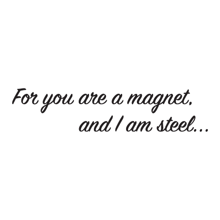 Magnet Quotes You Are A MagWall Quotes™ Decal | WallQuotes.com Magnet Quotes