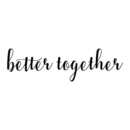 Better Together Wall Quotes™ Decal