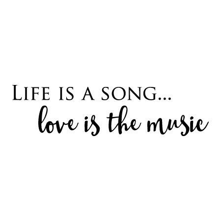 Love Is The Music Wall Quotes Decal Wallquotes Com